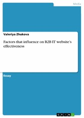 Factors that influence on B2B IT websites effec...