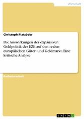 Die Auswirkungen der expansiven Geldpolitik der...