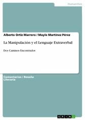 La Manipulación y el Lenguaje Extraverbal - Dos...
