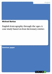 English lexicography through the ages. A case s...