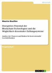 Disruptives Potential der Blockchain-Technologi...