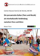Die peruanische Kultur (Tanz und Musik) als int...