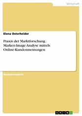 Praxis der Marktforschung. Marken-Image-Analyse...