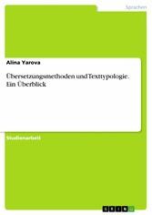 Übersetzungsmethoden und Texttypologie. Ein Übe...