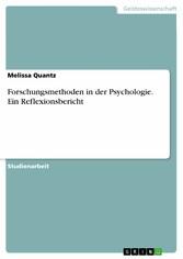 Forschungsmethoden in der Psychologie. Ein Refl...