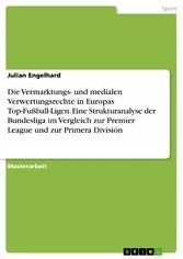Die Vermarktungs- und medialen Verwertungsrecht...