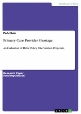 Primary Care Provider Shortage - An Evaluation ...