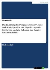 Das Handlungsfeld Digital Economy. Ziele und Sc...