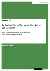 Ist Ludwig Tiecks Der gestiefelte Kater ein Mär...