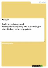 Bankenregulierung und Managementvergütung. Die ...