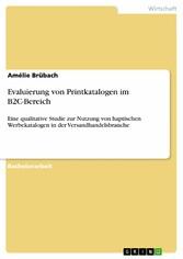 Evaluierung von Printkatalogen im B2C-Bereich -...