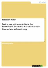 Bedeutung und Ausgestaltung des Mezzanine-Kapit...