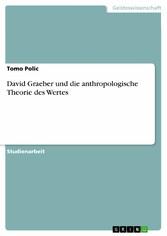 David Graeber und die anthropologische Theorie ...