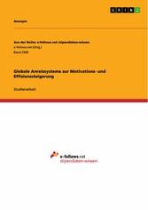Globale Anreizsysteme zur Motivations- und Effi...