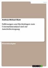 Falllösungen und Rechtsfragen zum Unternehmensk...
