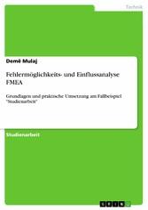 Fehlermöglichkeits- und Einflussanalyse FMEA - ...