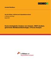 Kurze strategische Analyse von Amazon. SWOT-Ana...