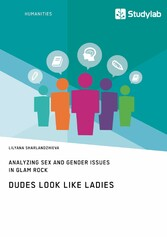 Dudes Look like Ladies. Analyzing Sex and Gende...