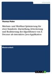MinSum- und MinMax-Optimierung für zwei Standor...
