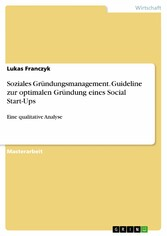 Soziales Gründungsmanagement. Guideline zur opt...