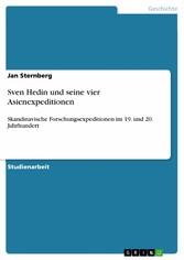 Sven Hedin und seine vier Asienexpeditionen - S...