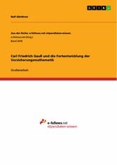 Carl Friedrich Gauß und die Fortentwicklung der...