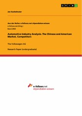 Automotive Industry Analysis. The Chinese and A...