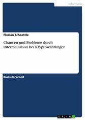 Chancen und Probleme durch Intermediation bei K...