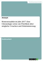 Homosexualität im Jahr 2017. Eine Chronologie s...