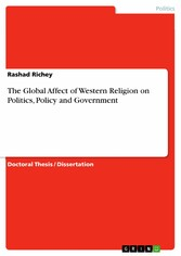 The Global Affect of Western Religion on Politics, Policy and Government