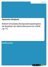 Robert Schumanns Kompositionsprinzipien im Kopf...