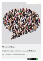 Evaluation und Vertrauen in der Mediation. Zur ...