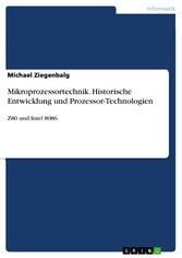 Mikroprozessortechnik. Historische Entwicklung ...