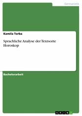 Sprachliche Analyse der Textsorte Horoskop