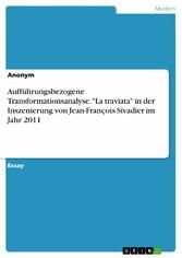 Aufführungsbezogene Transformationsanalyse. La ...