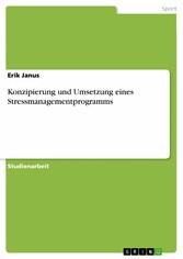 Konzipierung und Umsetzung eines Stressmanageme...