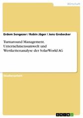 Turnaround Management. Unternehmensumwelt und W...