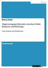 Abgrenzungsproblematik zwischen Public Relation...