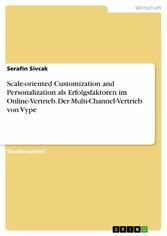 Scale-oriented Customization and Personalizatio...