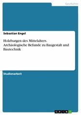 Holzburgen des Mittelalters. Archäologische Bef...