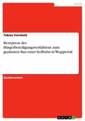 Rezeption des Bürgerbeteiligungsverfahrens zum ...