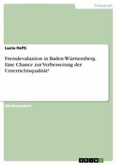 Fremdevaluation in Baden-Württemberg. Eine Chan...