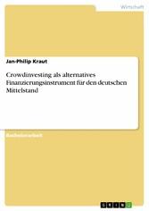 Crowdinvesting als alternatives Finanzierungsin...