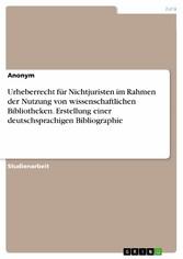 Urheberrecht für Nichtjuristen im Rahmen der Nu...