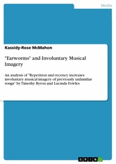 Earworms and Involuntary Musical Imagery - An a...