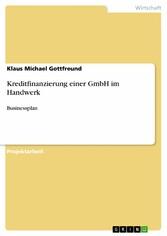 Kreditfinanzierung einer GmbH im Handwerk - Bus...