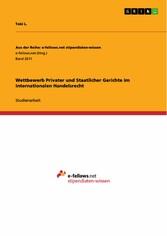 Wettbewerb Privater und Staatlicher Gerichte im...
