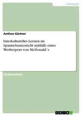 Interkulturelles Lernen im Spanischunterricht m...