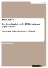 Das Kartellverfahren der EU-Kommission gegen Go...