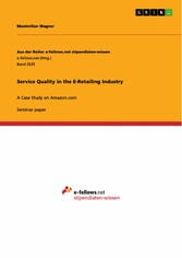 Service Quality in the E-Retailing Industry - A...